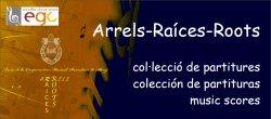 Arrels-Raíces-Roots: col·leció de partitures per a banda