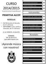 "Escola de Música ""Amando Blanquer"" - Primitiva - Alcoi - Matrícula 2014-15. 2014, 2015, Alcoi, Alcoy, ampliación grado elemental, bateria, bombardino, cantó, clarinete, Conjunto Coral, Conjunto Instrumental, Contrabajo, coro infantil, escola de música, escuela de música, Fagot, Flauta, Guitarra, Iniciación, Lenguaje Musical, musica, oboe, percusion, percusiones exóticas, piano, Preparatorio, Primitiva, rondalla, Saxofón, Trombón, Trompa, trompeta, tuba, Viola, violín, violonchelo."