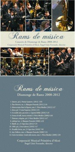 Rams de música: compact disc CD música festera de la Corporació Musical Primitiva d'Alcoi dirigida per Àngel Lluís Ferrando, una producció del periódic Ciudad