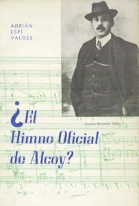 """Portada del libro """"¿El Himno Oficial de Alcoy?"""" de Adrián Espí, con Gonzalo Barrachina en ella"""
