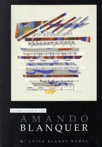 """Portada de """"La obra pianística de Amando Blanquer"""" de Marisa Blanes (UPV, 2005)"""
